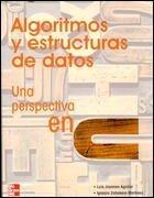 Algoritmos y Estructuras de Datos Una Perspectiva En C (Spanish Edition) by Luis Joyanes Aguilar(2005-02)