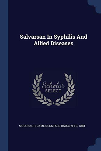 Salvarsan in Syphilis and Allied Disease