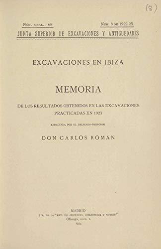 Excavaciones en Ibiza: Memoria de las Excavaciones Practicadas en 1923