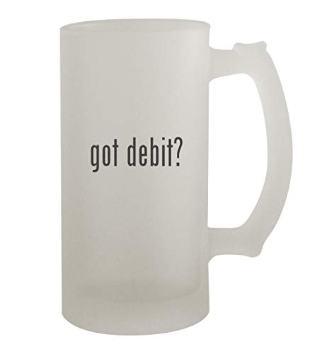 got debit? - 16oz Frosted Beer Mug Stein, Frosted