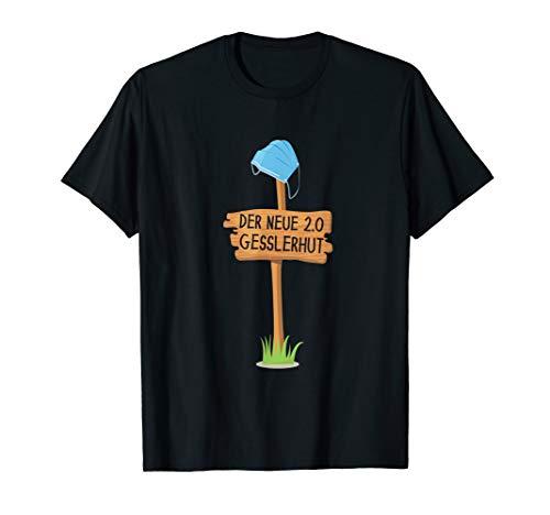 Der neue Gesslerhut 2.0 Maskenpflicht Mundschutz Widerstand T-Shirt