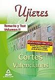 Ujieres De Las Cortes Valencianas. Temario Y Test. Volumen Ii