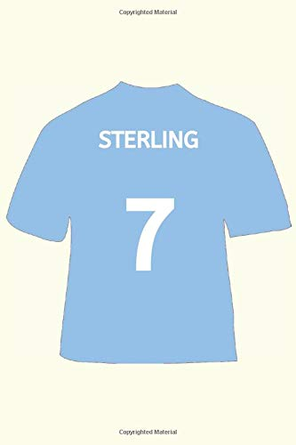 Sterling: Football Jersey Notebook/Journal/Diary 6x9 Inches - 120 Lined A5 Pages - High Quality - Small and Easy To Transport