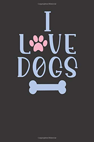 I love dogs: small lined I love My Dog Breed Notebook /...