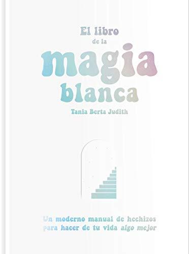El libro de la magia blanca: 29 (Fulgencio Pimentel e hijos)