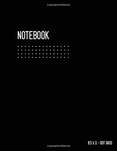 Dot Grid Notebook 8.5 x 11: Journal Notebook Black, Blank, Large, Letter Size, Softcover, 108 Pages, White Papers, No Bleed, Notebook Sketchbook for ... Dot Grid Journal with Number Pages)