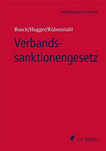Verbandssanktionengesetz (Heidelberger Kommentar)