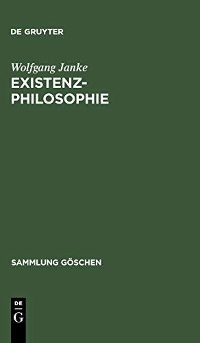 Existenzphilosophie (Sammlung Göschen, Band 2220)