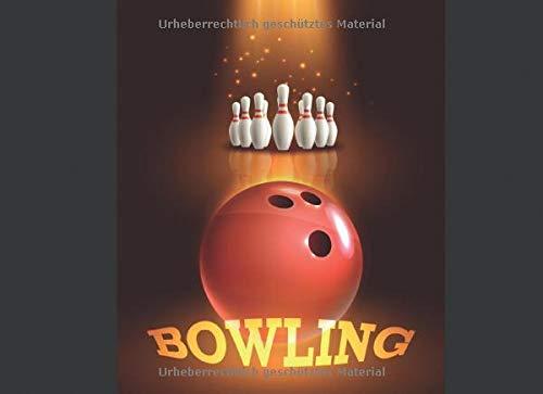 BOWLING: Schreibe die Ergebnisse deines Bowlingabends nieder | Mit Vorlagen zum Ausfüllen