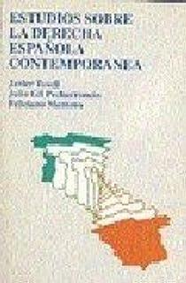 Estudios Sobre La Derecha Española Contemporanea VARIA: Amazon.es: Gil Pecharromán, Julio, Montero García, Feliciano, Tusell Gómez, Javier: Libros
