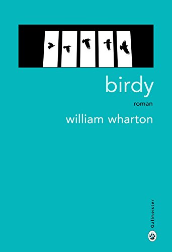 Birdy (Americana) (French Edition)