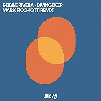Diving Deep- Mark Picchiotti Remix