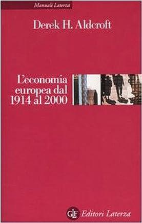 Leconomia europea dal 1914 al 2000