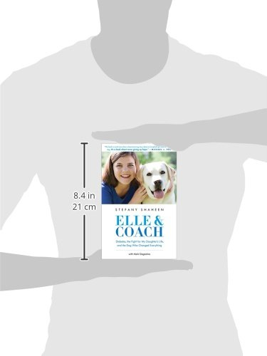 buy  Elle & Coach: Diabetes, the Fight for My ... Biographies and Memoirs