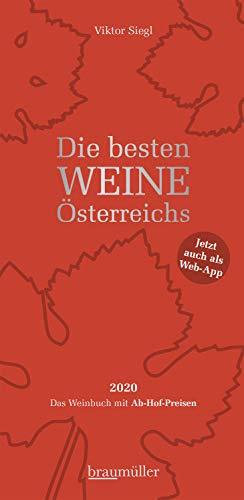 Die besten Weine Österreichs 2020: Das Weinbuch mit Ab-Hof-Preisen