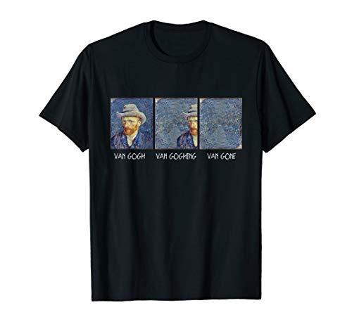 Van Gogh Van Goghing Van Gone Lustig T-Shirt