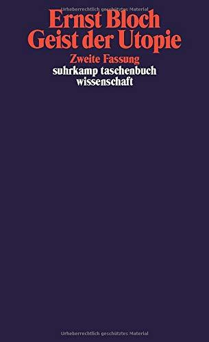 Suhrkamp-Taschenbuch Wissenschaft, 552: Werkausgabe, Bd. 3 - Geist der Utopie