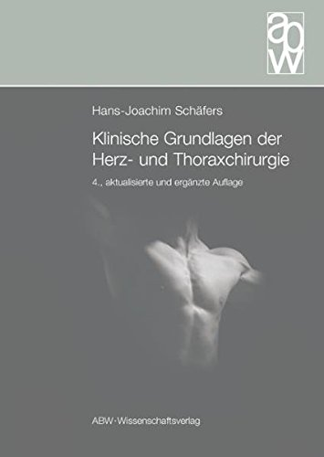 Klinische Grundlagen der Herz- und Thoraxchirurgie