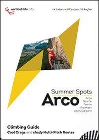 Arco Summer Spots Climbig Guide