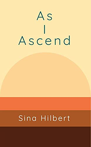 As I Ascend (English Edition)