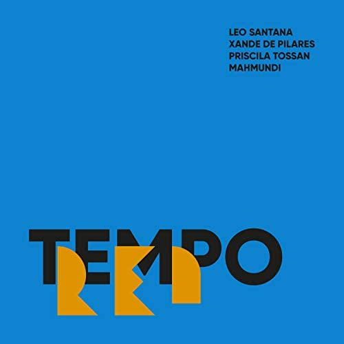 Léo Santana, Xande De Pilares & Priscila Tossan feat. Mahmundi