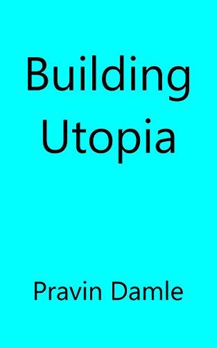 Building Utopia (English Edition)