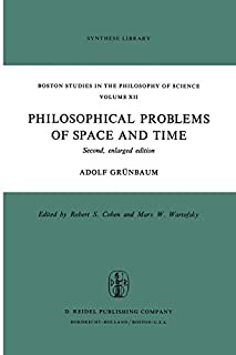 Philosophical Problems of Space and Time: Second, enlarged edition (Boston Studies in the Philosophy and History of Science, 12, Band 12) (9027703582) | Amazon price tracker / tracking, Amazon price history charts, Amazon price watches, Amazon price drop alerts