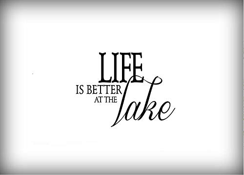WALL DECAL QUOTE VINYL LETTERING LIFE IS BETTER AT THE LAKE
