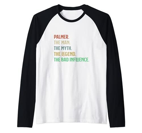 Hombre Palmer Man Myth Legend Bad Influence - Nombre personalizado Camiseta Manga Raglan