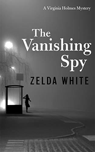 The Vanishing Spy (A Virginia Holmes Cozy Mystery Book 2) (English Edition)