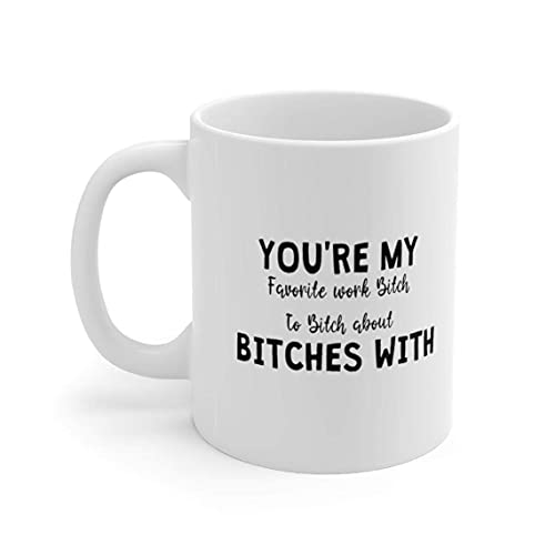 Funny Co-Worker - Taza para mujer, diseño con texto 'Favorite Work Bitch'