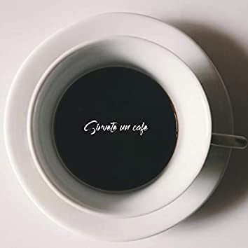 Sírvete un Café