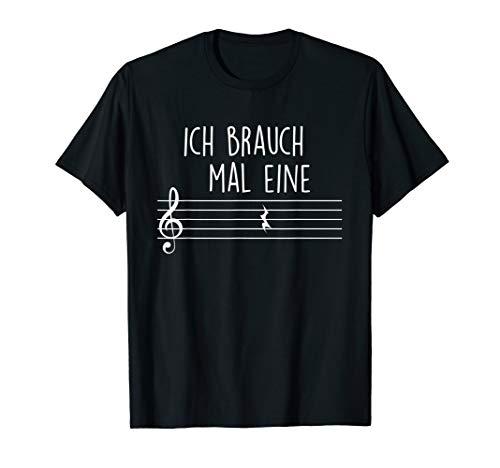Musiker und Musik Lehrer T - Shirt Ich brauch mal eine Pause