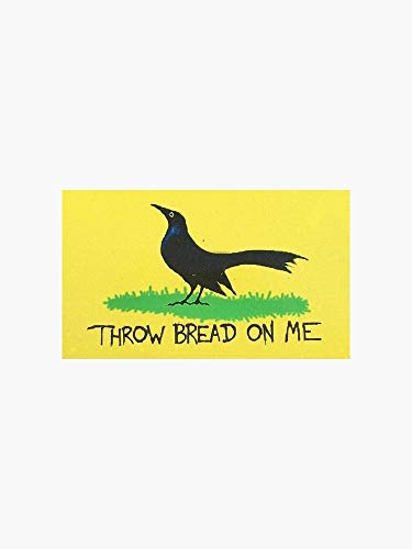 Throw Bread On Me Bumper Sticker - 5' Sticker Graphic -Auto Wall Laptop Cell Truck Sticker - Easy Stick Sticker Graphic