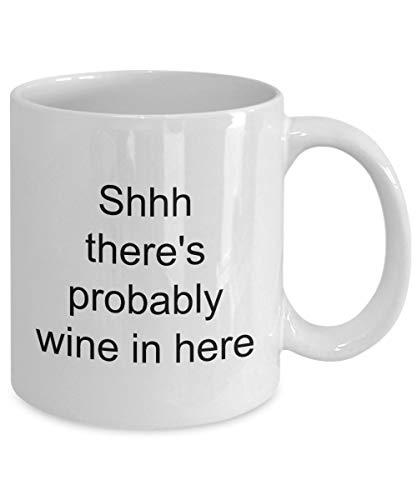 463Opher Lustige Zitate Kaffeetasse Shh Theres Wein Hier herein perfekte Neuheitgeschenk für Brüder des besten Freunds am Geburtstagvalentinsgrußtag