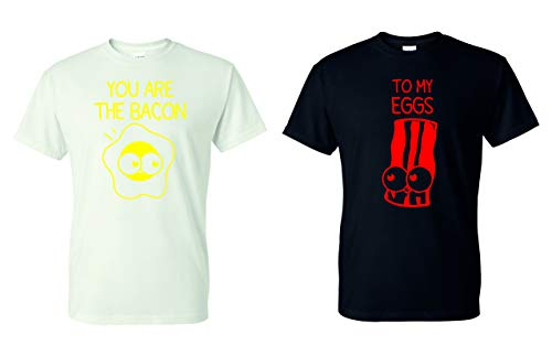 You are The Bacon to My Eggs Funny T-Shirt Set of 2 Couple Matching Shirts - Black/White New (Bacon XL/Eggs L)