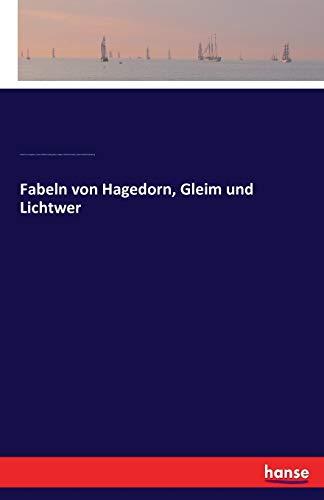 Fabeln von Hagedorn, Gleim und Lichtwer