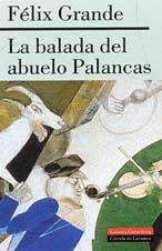 La balada del abuelo Palancas (Narrativa)