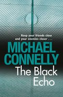 HARRY BOSCH SERIES/THE POET/THE NARROWS/THE BLACK ECHO/THE CONCRETE BLONDE/A DARKNESS MORE THAN NIGHT/ANGELS FLIGHT/THE CLOSERS/TRUNK MUSIC (HARRY BOSCH SERIES)
