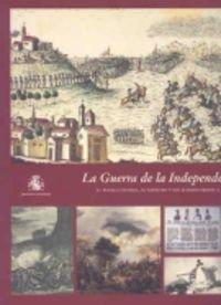La Guerra de la Independencia (1808-1814): el pueblo español, su ejército y sus aliados frente a la ocupación napoleónica