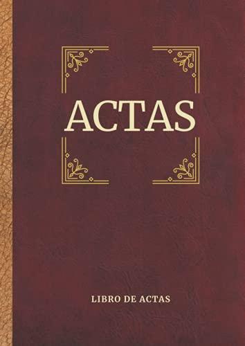Libro de Actas: Asociaciones, comunidades de vecinos, Fundaciones y Sociedades- A4 (Constitución de sociedad)