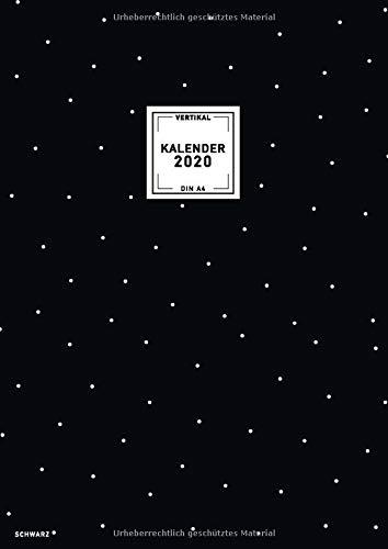 Kalender 2020 Din A4 Vertikal Schwarz: Praktischer Notizkalender Format groß, 12 Monate Januar bis Dezember 2020, 1 Woche auf 2 Seiten, mit ... fürs Büro, Schule oder Familie, Band 2020)