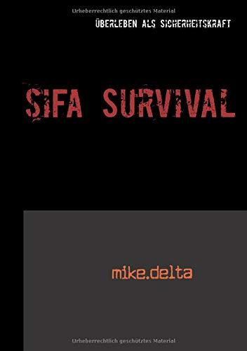 SiFa Survival: Überleben als Sicherheitskraft
