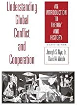 Understanding Global Conflict and Cooperation: An Introduction to Theory and History 8th (eighth) edition