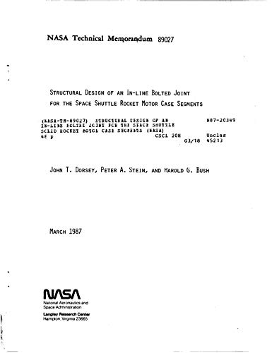 Structural design of an in-line bolted joint for the space shuttle solid rocket motor case segments (English Edition)