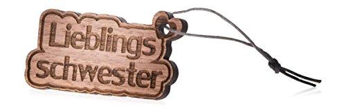 GRAVURZEILE Schlüsselanhänger aus Holz Lieblingsschwester - Anhänger mit Gravur - Geschenkidee als Geburtstagsgeschenk