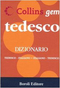 Tedesco. Dizionario tedesco-italiano, italiano-tedesco