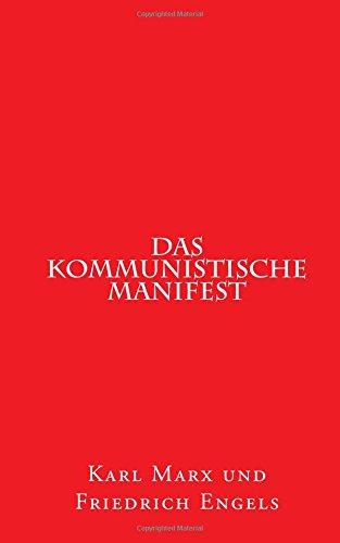 Das kommunistische Manifest: 1848 erstmals erschienen (1st. Page Classics, Band 1)