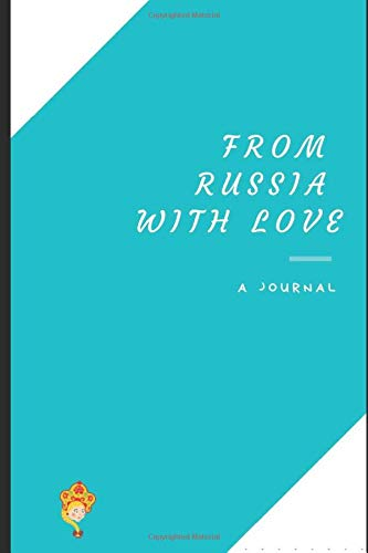 From Russia with Love: My notebook: traveller / trip planner / gift for woman / notebook journal / love travelling / organizer