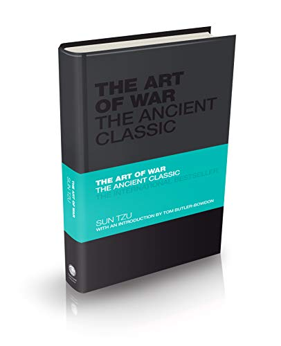 """The Art of War: The Ancient Classic. Including the translated """"The Sayings of WU TZU"""""""